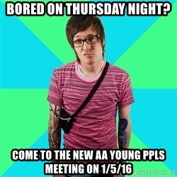 Disingenuous Liberal - Bored on Thursday Night? Come to the New AA Young PPLS meeting on 1/5/16