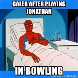 spiderman sick - Caleb after playing Jonathan In bowling
