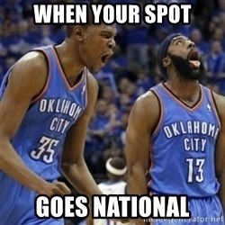 Kd & James Harden - When your spot goes national