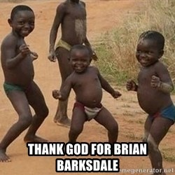 Dancing african boy -  THANK GOD FOR BRIAN BARKSDALE