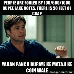 50 feet of Crap - people are fooled by 100/500/1000 rupee fake notes, there is 50 feet of crap yahan panch rupaye ke mataji ke coin wale