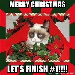 GRUMPY CAT ON CHRISTMAS - Merry Christmas Let's finish #1!!!!