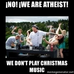 DJ pushes girl in the face - ¡No! ¡we are atheist! we don't play christmas music