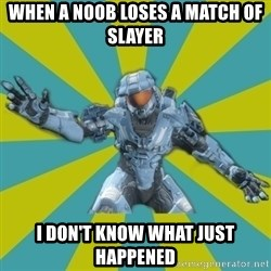 HALO 4 LOCO - When a noob loses a match of slayer I don't know what just happened
