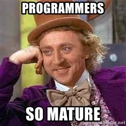 Charlie meme - Programmers So mature