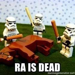 Beating a Dead Horse stormtrooper -   ra is dead