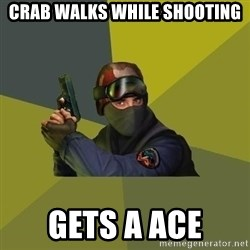 Counter Strike - Crab walks while shooting gets a ace
