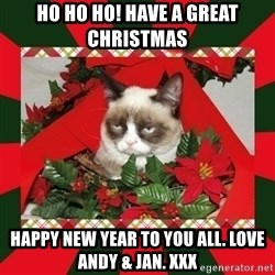 GRUMPY CAT ON CHRISTMAS - Ho ho ho! have a great christmas happy new year to you all. Love andy & jan. xxx