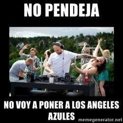 DJ pushes girl in the face - No pendeja no voy a poner a los angeles azules