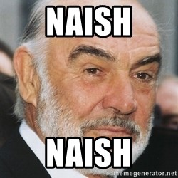 sean connery ftw - Naish Naish