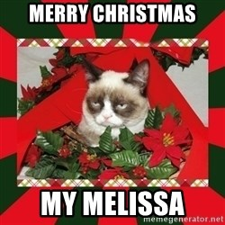 GRUMPY CAT ON CHRISTMAS - Merry Christmas  My Melissa