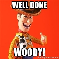 Perv Woody - well done woody!