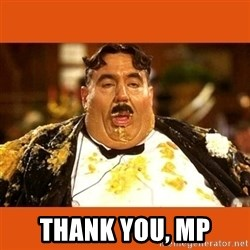 Fat Guy -  thank you, mp