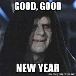 Sith Lord - GOOD, GOOD NEW YEAR