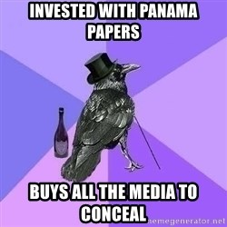 Rich Raven - Invested with Panama Papers buys all the media to conceal