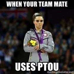 Unimpressed McKayla Maroney - When your team mate  uses PTOU