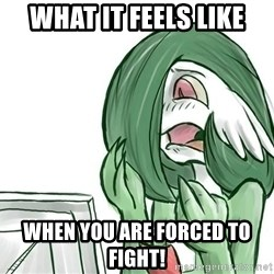 Pokemon Reaction - What it feels like WHEN YOU ARE FORCED TO FIGHT!