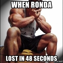 Fit Guy Problems - When ronda  Lost in 48 seconds