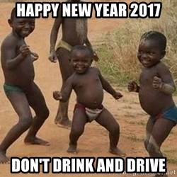Dancing african boy - HAPPY NEW YEAR 2017 DON'T DRINK AND DRIVE
