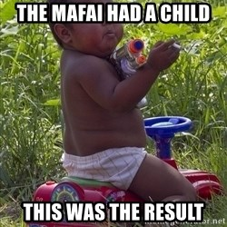 Swagger Baby - the mafai had a child this was the result