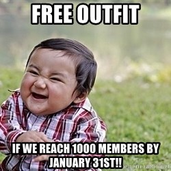 Evil Asian Baby - FREE OUTFIT IF WE REACH 1000 MEMBERS BY JANUARY 31st!!