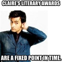 Doctor Who - Claire's Literary Awards are a fixed point in time.