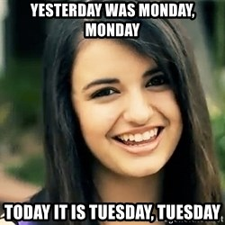 Rebecca Black Fried Egg - Yesterday was Monday, Monday Today it is Tuesday, Tuesday