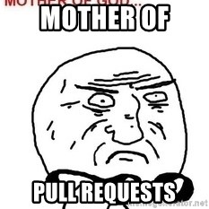 Mother Of God - Mother of  Pull Requests