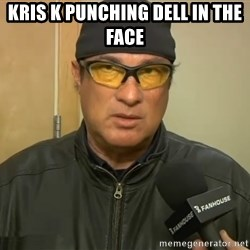 Steven Seagal Mma - kris k punching dell in the face