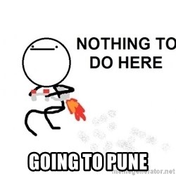 Nothing To Do Here (Draw) -  Going to Pune