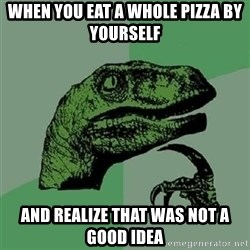 Velociraptor Xd - when you eat a whole pizza by yourself and realize that was not a good idea
