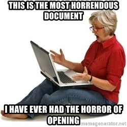 SHOCKED MOM! - THIS IS THE MOST HORRENDOUS DOCUMENT I HAVE EVER HAD THE HORROR OF OPENING