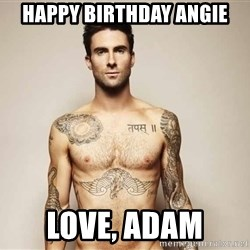 Adam Levine - Happy Birthday Angie Love, Adam