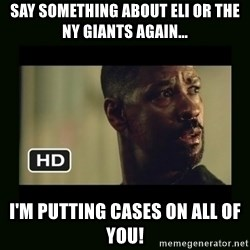 Alonzo Training Day - Say something about Eli or the NY Giants again... I'm putting cases on all of you!