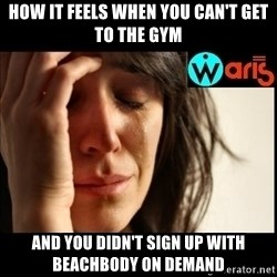 Mehbooba - How it feels when you can't get to the gym and you didn't sign up with Beachbody on Demand
