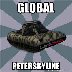 TERRIBLE E-100 DRIVER - GLOBAL PETERSKYLINE