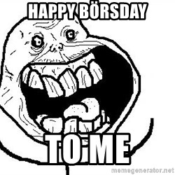 Happy Forever Alone - HAPPY BÖRSDAY TO ME