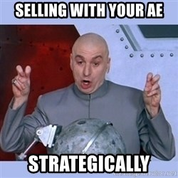 Dr Evil meme - Selling with your AE Strategically