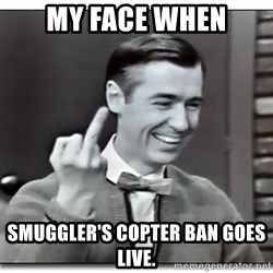 Mr Rogers gives the finger - My Face When Smuggler's Copter ban goes live.