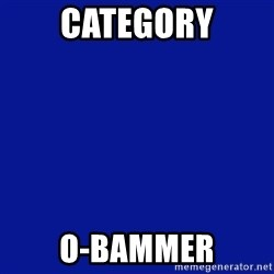 JEOPARDY - Category O-bammer