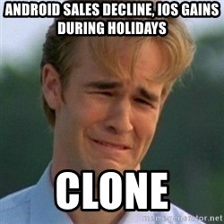 90s Problems - Android Sales Decline, iOS Gains During Holidays clone