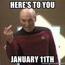 Picard Finger - Here's to you January 11th