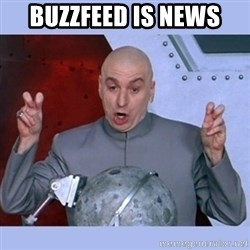 Dr Evil meme - BuzzFeed is News