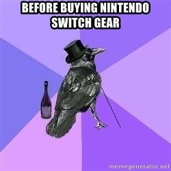 Rich Raven - Before buying Nintendo Switch gear