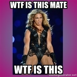 Ugly Beyonce - wtf is this mate wtf is this