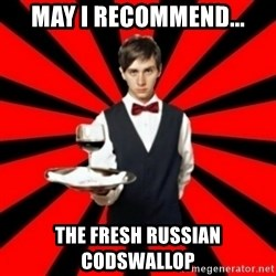 typical_off - may i recommend... the fresh russian codswallop