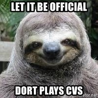 Sexual Sloth - Let it be official Dort plays CVs