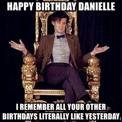 Hipster Doctor Who - happy birthday danielle i remember all your other birthdays literally like yesterday