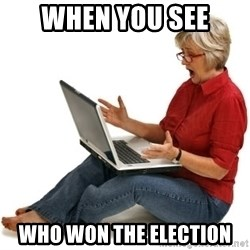 SHOCKED MOM! - when you see who won the election