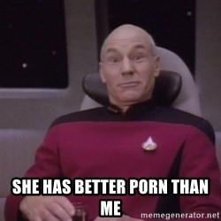 horny captain picard -  she has better porn than me